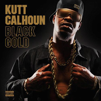 Kutt Calhoun - Black Gold