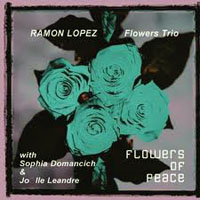 Lopez, Ramon - Flowers of Peace (split)