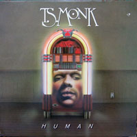 T. S. Monk - Human
