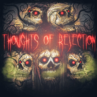 Thoughts Of Rejection - Thoughts Of Rejection