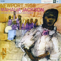 The Perfect Blues Collection 25 Original Albums (Box Set 25 CD's) - The Perfect Blues Collection - 25 Original Albums (CD 4) Mahalia Jackson - Live at Newport '58 (1958)
