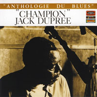 The Perfect Blues Collection 25 Original Albums (Box Set 25 CD's) - The Perfect Blues Collection - 25 Original Albums (CD 13) 'Champion' Jack Dupree - Anthologie du Blues, Vol. 1 (1968)