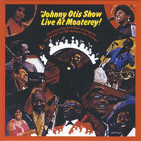 The Perfect Blues Collection 25 Original Albums (Box Set 25 CD's) - The Perfect Blues Collection - 25 Original Albums (CD 17) The Johnny Otis Show - Live at Monterey! (1971)