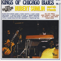 The Perfect Blues Collection 25 Original Albums (Box Set 25 CD's) - The Perfect Blues Collection - 25 Original Albums (CD 19) Hubert Sumlin & His Friends - Kings of Chicago Blues Vol. 2 (1971)