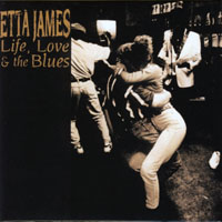 The Perfect Blues Collection 25 Original Albums (Box Set 25 CD's) - The Perfect Blues Collection - 25 Original Albums (CD 24) Etta James - Life, Love & the Blues (1998)