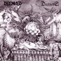 Decayed - Unholy Sacrifice (Split)