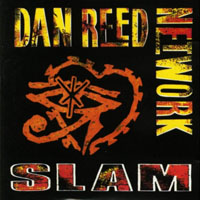 Dan Reed Network - Slam