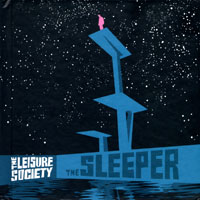 Leisure Society - The Sleeper (Special Edition, CD 1)