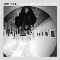 Odell, Tom - Songs From Another Love (Single)