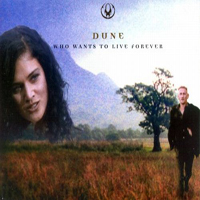 Dune (DEU) - Who Want's To Live Forever