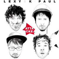 Lexy & K-Paul - Attacke (Limited Edition: CD 1)