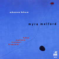 Melford, Myra - Above Blue - The Same River, Twice