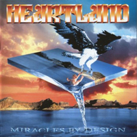 Heartland (GBR) - Miracles By Design