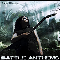 Fredes, Andy J. - Battle Anthems (EP)