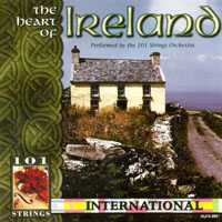 101 Strings Orchestra - The Heart Of Ireland