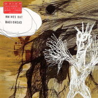 Radiohead - Knives Out (Single) (CD 1)