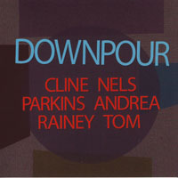 Cline, Nels - Downpour (split)