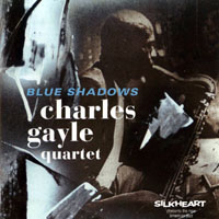 Gayle, Charles - Blue Shadows (split)