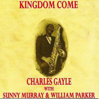 Gayle, Charles - Kingdom Come