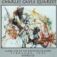 Gayle, Charles - Live at The Knitting Factory (CD 1)