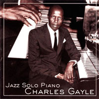 Gayle, Charles - Jazz Solo Piano