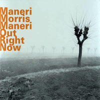 Morris, Joe - Out Right Now