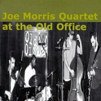 Morris, Joe - At The Old Office