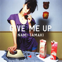 Nami, Tamaki - Give Me Up (Single)