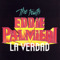 Palmieri, Eddie - The Truth - La Verdad