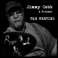 Jimmy Cobb - Jimmy Cobb & Friends - The Meeting