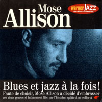 Mose Allison - Blues Et Jazz A La Fois
