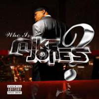 Jones, Mike - Who Is Mike Jones? [CD 1]