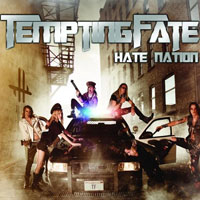 Tempting Fate - Hate Nation (EP)