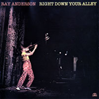 Anderson, Ray - Right Down Your Alley
