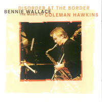 Wallace, Bennie - Disorder At The Border