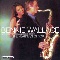 Wallace, Bennie - The Nearness of You