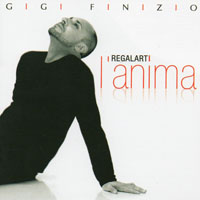 Finizio, Gigi - Regalati L'anima