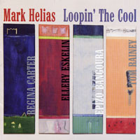Helias, Mark - Loopin' The Cool