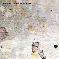 Mazurek, Rob - Chicago Underground Duo - Age Of Energy