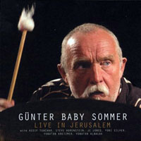 Gunter 'Baby' Sommer - Live in Jerusalem