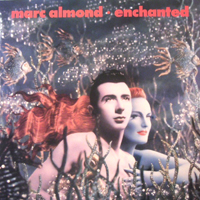 Almond, Marc - Enchanted