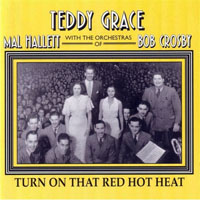 Grace, Teddy - Turn On That Red Hot Heat