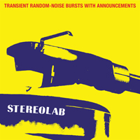 Stereolab - Transient Random-Noise Bursts With Announcements (1993, Expanded Edition, remastered) (CD 2)