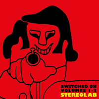 Stereolab - Switched on Volumes 1-3 (CD 4: Volume 3, Aluminium Tunes part II, remastered)