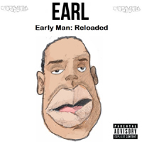 Earl Sweatshirt - Early Man Reloaded