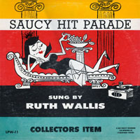 Ruth Wallis - Saucy Hit Parade