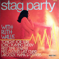 Ruth Wallis - Stag Party