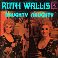 Ruth Wallis - Naughty Naughty