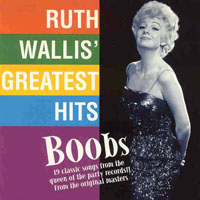 Ruth Wallis - Boobs (Greatest Hits)