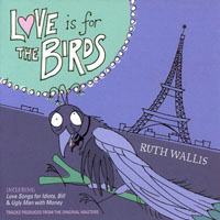 Ruth Wallis - Love Is For The Birds